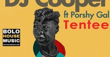 DJ Cooper – Tentee ft. Poshy Gal