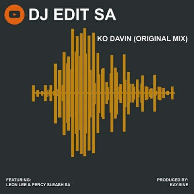 DJ Edit SA – KO Davin Ft. Leon Lee & Percy Sleash SA