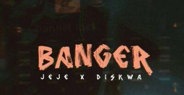 Dj Jeje & Diskwa – Banger