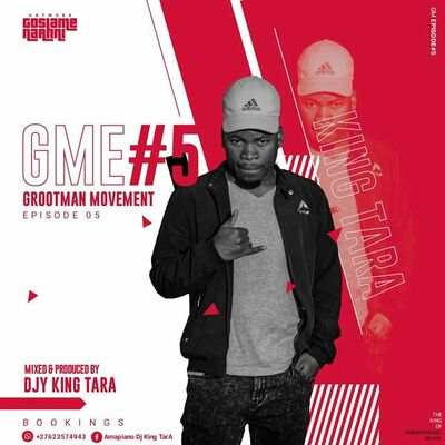 DJ King Tara – Grootman Movement Episode 5