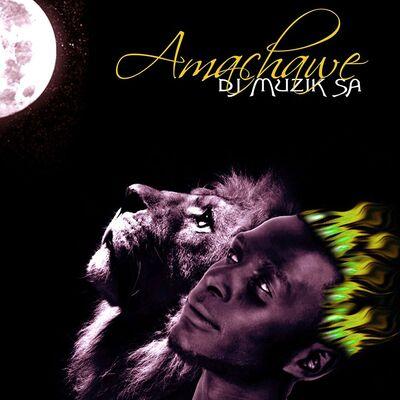 DJ Muzik SA – Amachawe (Original Mix)