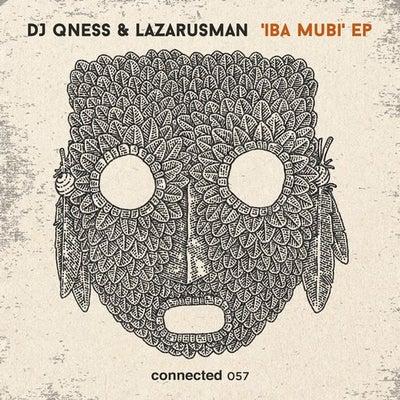 DJ Qness & Lazarusman – Iba Mubi (Original Mix)