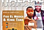 Fiso El Musica & Dj King Tara – Halaal Flavour #40