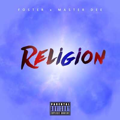 Foster & Master Dee – Religion