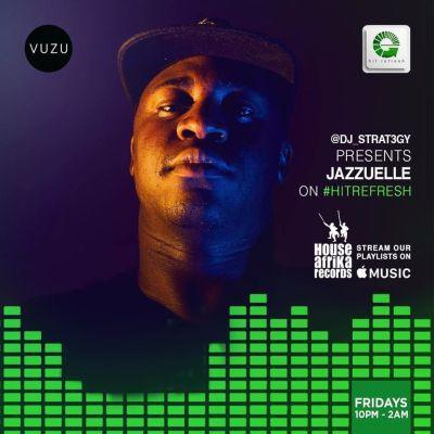 Jazzuelle – Hit Refresh Mix (26.06.2020)