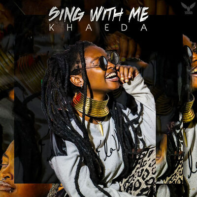 Khaeda – Sing with Me EP