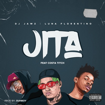 Luna Florentino & DJ Jawz – Jita ft. Costa Titch