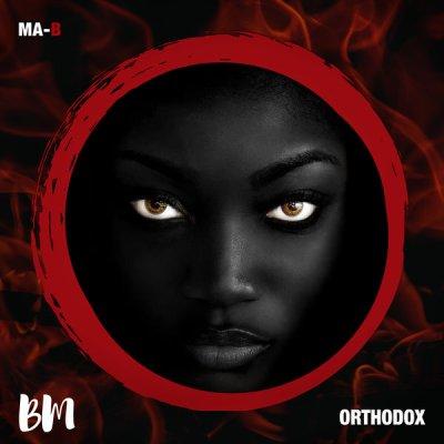 Ma-B – Orthodox (Original Mix)