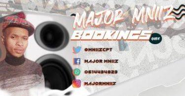 Major Mniiz – S'yagcobhoza