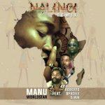 Manu Worldstar – Nalingi (Remix) ft. Sjava, Roberto & Spacely