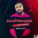 Master Dee – Rebellion (Remix) ft. Sdudla Somdantso