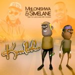 Mhlonishwa & Simelane – Kon'loko ft. DJ Lace & Mr Chozen