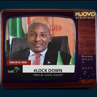 Mjovo Wabantwana – Lockdown ft. Havoc Fam