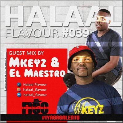 MKeyz & El Maestro – Halaal Flavour #039 Mix