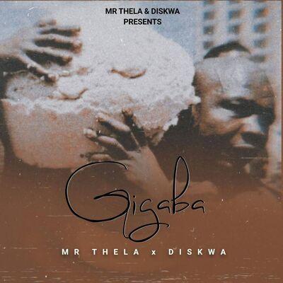 Mr Thela & Diskwa – Gigaba