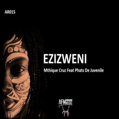 Mthique Cruz – Ezizweni ft. Phats De Juvenile