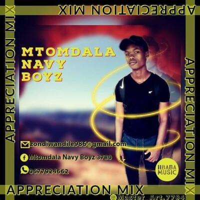 Mtomdala Navy Boyz – Appreciation Mix 2020