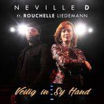 Neville D – Veilig In Sy Hand ft. Rouchelle Liedemann