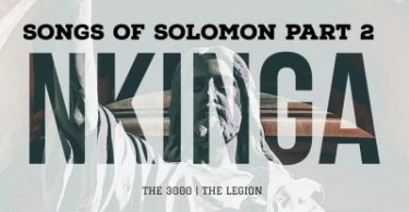 Nkinga – Songs Of Solomon Part 2
