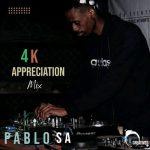 PabloSA – 4K Appreciation Mix (Spiritual Hour)