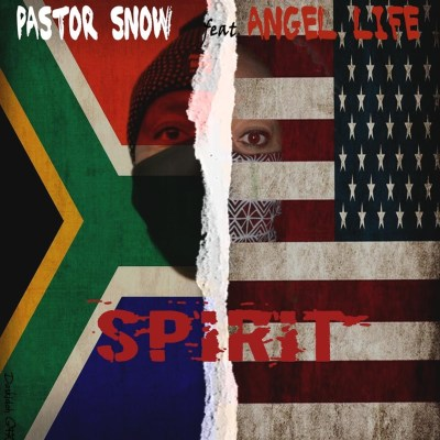 Pastor Snow – Spirit ft. Angel Life & Sam George