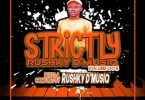 Rushky D'musiq – Strictly Rushky D'musiq Vol. 005