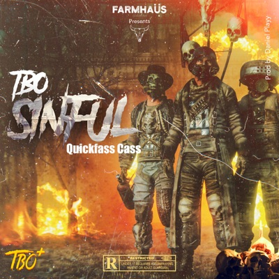 TBO – Sinful ft. Quickfass Cass
