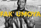 Team Sebenza – Fakumoya (For Blaqvision)