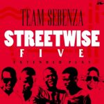 Team Sebenza – Street Wise Five EP