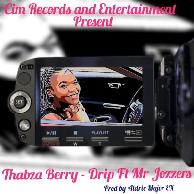 Thabza Berry – Drip ft. Mr Jozzers
