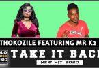 Thokozile – Take It Back ft. Mr K2