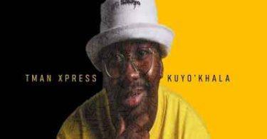 Tman Xpress – Kuyo'Khala