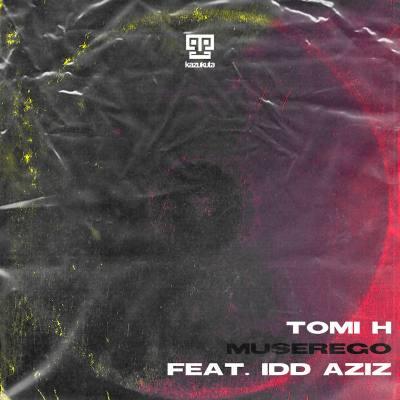 Tomi H – Muserego ft. Idd Aziz