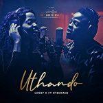 Lungy K – Uthando ft. Ntencane