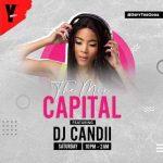 Dj Candii – The Mix Capital (01 Aug)