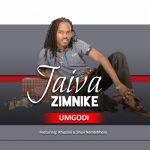 Jaiva Zimnike – Umgodi ft. Shwi Nomtekhala & Khuzani