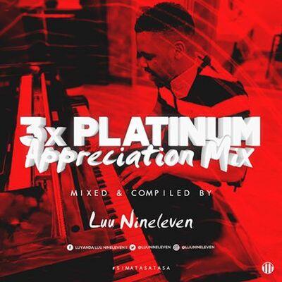 Luu Nineleven – 3x Platinum Appreciation Mix