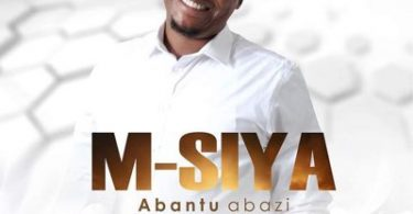M. Siya – Abantu Abazi