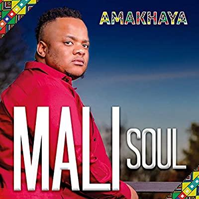 Mali Soul – Amakhaya