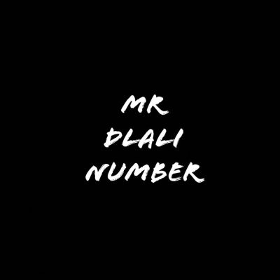 Mr Dlali Number – Not A Second Option