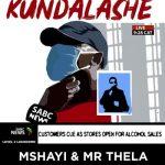 Mshayi & Mr Thela – Kundalashe