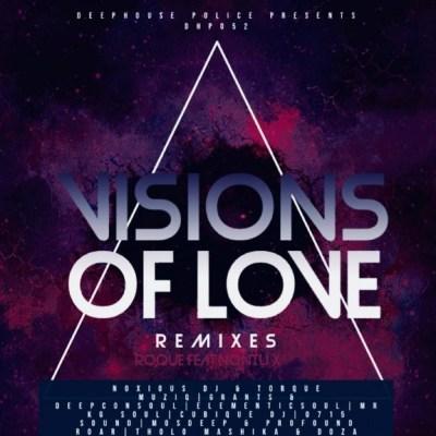Roque, Nontu X – Visions Of Love (Cubique DJ Remix)