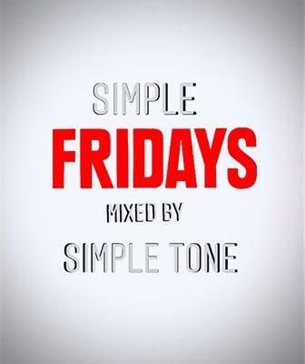 Simple Tone – Simple Fridays Mix