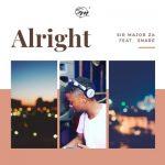 Sir Major ZA – Alright ft. Snare