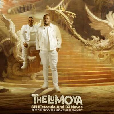 SPHEctacula & DJ Naves – Thelumoya ft. Cassper Nyovest & Jaziel Brothers