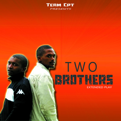 Team Cpt – 2 Brothers EP