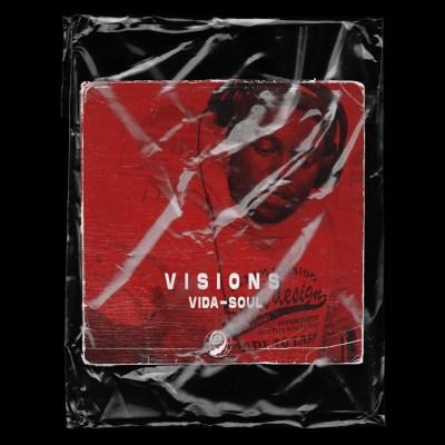 Vida-Soul – Visions EP