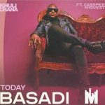 VIDEO: Khuli Chana – Basadi feat. Cassper Nyovest