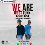 West Funk Movement – Prayer Talk ft. Foster