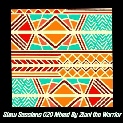 2lani The Warrior – Slow Sessions 020 Mix